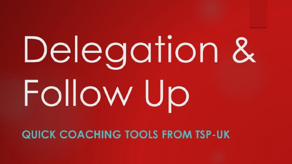 delegation & follow up