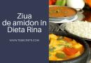 Dieta Rina Ziua 2 amidon