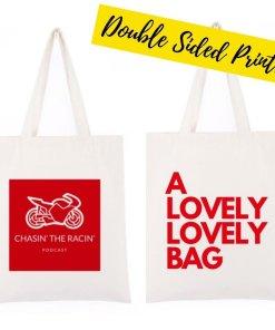 Chasin the Racin Tote Bag