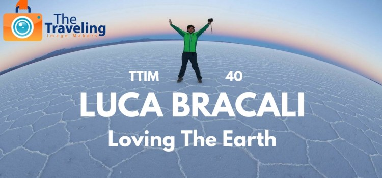 TTIM 40 – Loving the Earth with Luca Bracali