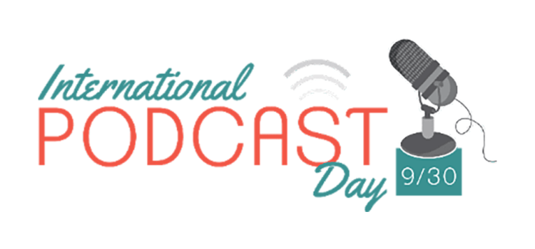 International Podcast Day is on September 30