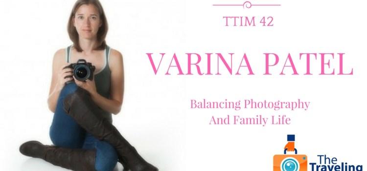TTIM 42 – A Conversation with Varina Patel