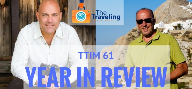 TTIM 61 – 2016, Year in Review