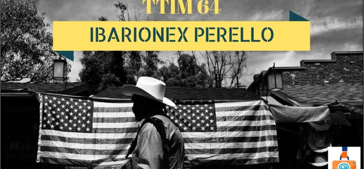 "TTIM 64 – Ibarionex Perello on Staying ""In the Zone"""