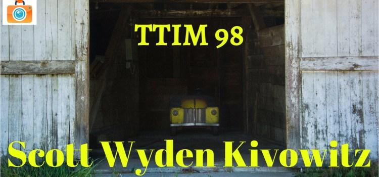 TTIM 98 – Scott Wyden Kivowitz and WordPress for Travel Photographers