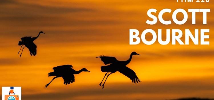 TTIM 110 –Scott Bourne and Bird Photography