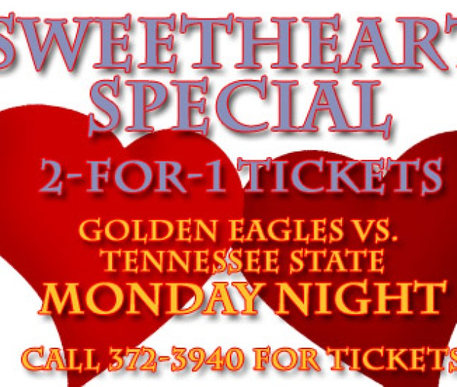 Happy Valentines Day Sweetheart Special For Mondays Game Tennessee Tech