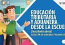 """Preinscríbete a la segunda edición del curso virtual """"Educación Tributaria y Aduanera desde la escuela"""""""