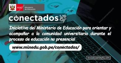 """MINEDU crea Portal """"Conectados"""" para apoyar a Comunidad Universitaria en educación no presencial"""