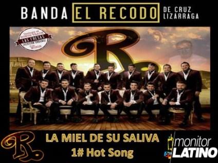 """La Banda El Recodo coloca """"La Miel De Su Saliva"""", en el primer lugar del Hot Song General de monitor LATINO México"""