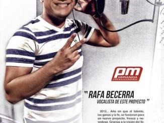 Rafael Becerra se une a La Bandota La Super Corona