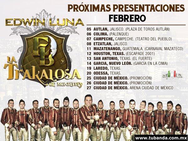 Próximas presentaciones de Edwin Luna y La Trakalosa de Monterrey