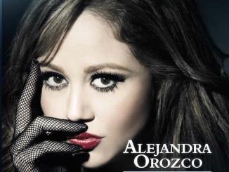 Alejandra Orozco - Ahora va la mia - Se acabaron los pendientes