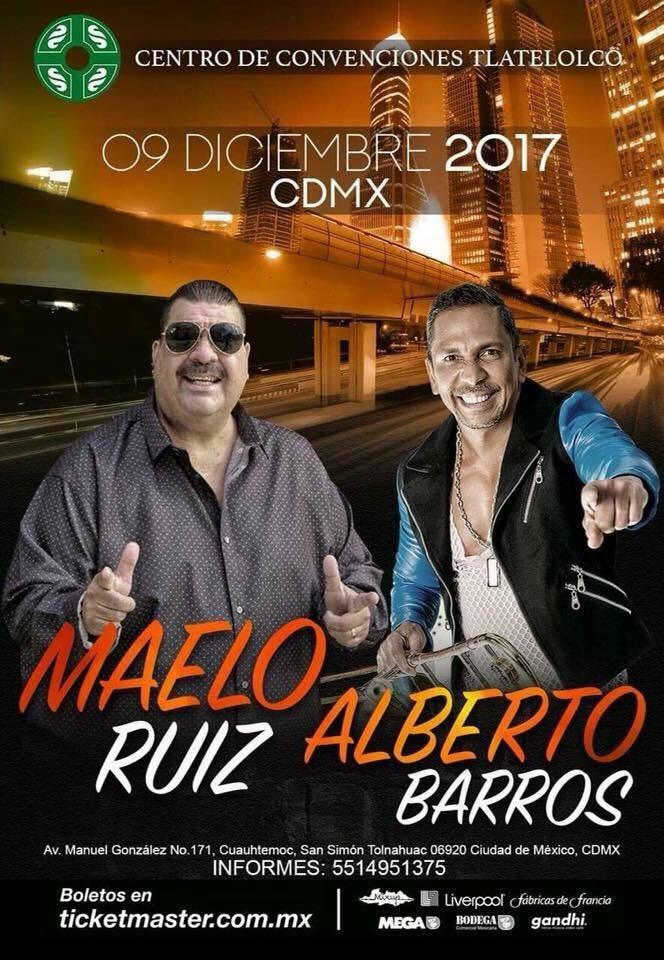 9 de Diciembre 2017 Maelo Ruiz y Alberto Barros en Tlatelolco