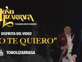 Toño Lizárraga - Como te quiero