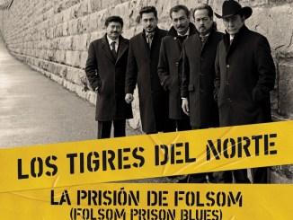 """Los Tigres del Norte estrenan video y sencillo de """"La prisión de Folsom / Folsom Prison"""""""