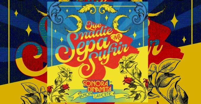 La Sonora Dinamita y Mon Laferte unen sus voces en nuevo sencillo