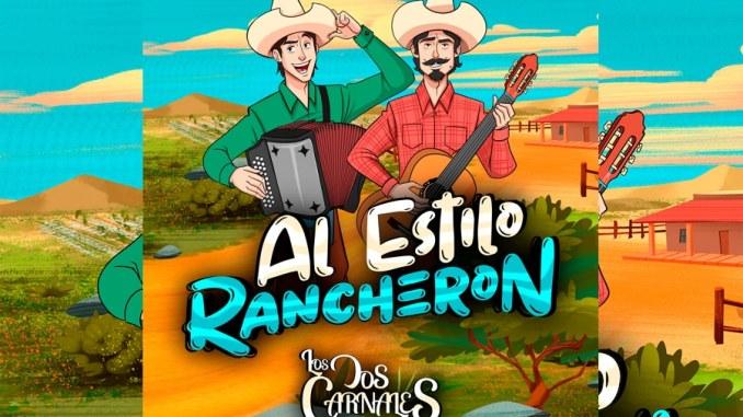 """Los Dos Carnales estrenan su álbum """"Al Estilo Rancheron"""""""