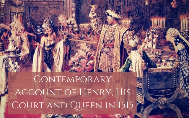 contemporary-acount-of-henry-his-court-and-queen-in-1515