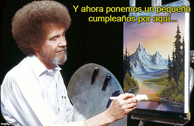 45 Meme Bob Ross cumpleaños