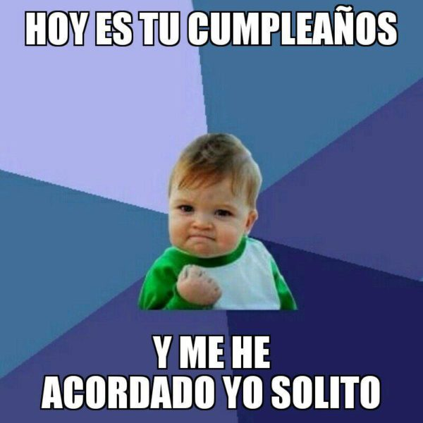 Cumple meme success kid
