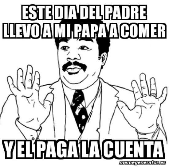 meme dia del padre 10