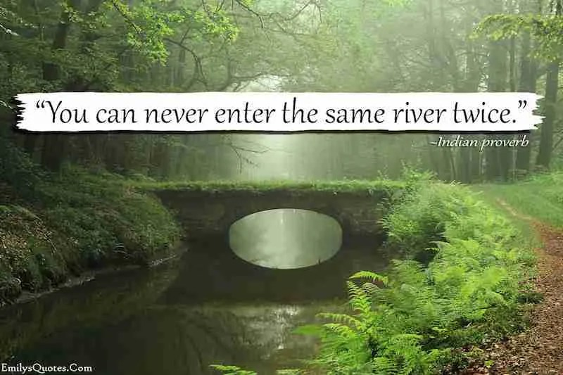 EmilysQuotes.Com-wisdom-life-river-consequences-Indian-proverb
