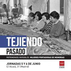 Cartel-TEJIENDO-PASADO-II_jornadas-5-y-6-junio