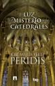 la-luz-y-el-misterio-de-las-catedrales Peridis Espasa Tu Gran Viaje