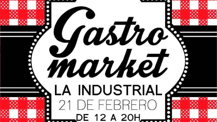 Gastromarket La Industrial Febrero 2015