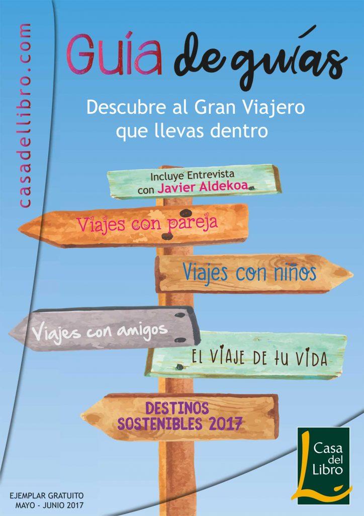 La Guía de Guías de Casa del Libro y los Xperts de Tu Gran Viaje