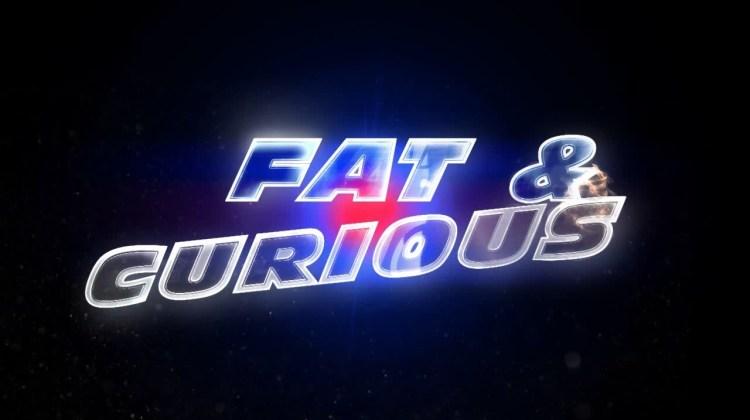 fat curious