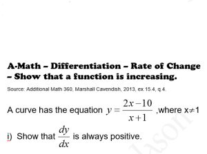 a-math-differentiation- rate of change-show that a function is increasing