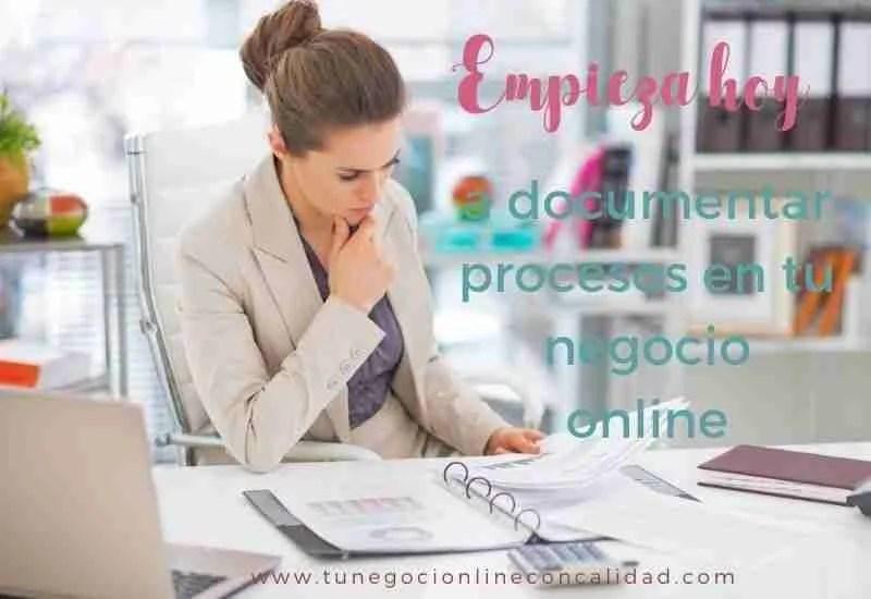 Empieza hoy a documentar procesos en tu negocio online
