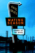 Mating Season by Kate Gale