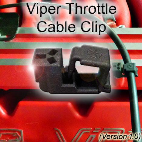 Dodge Viper GenII GTS Throttle Cable Clip 1.0