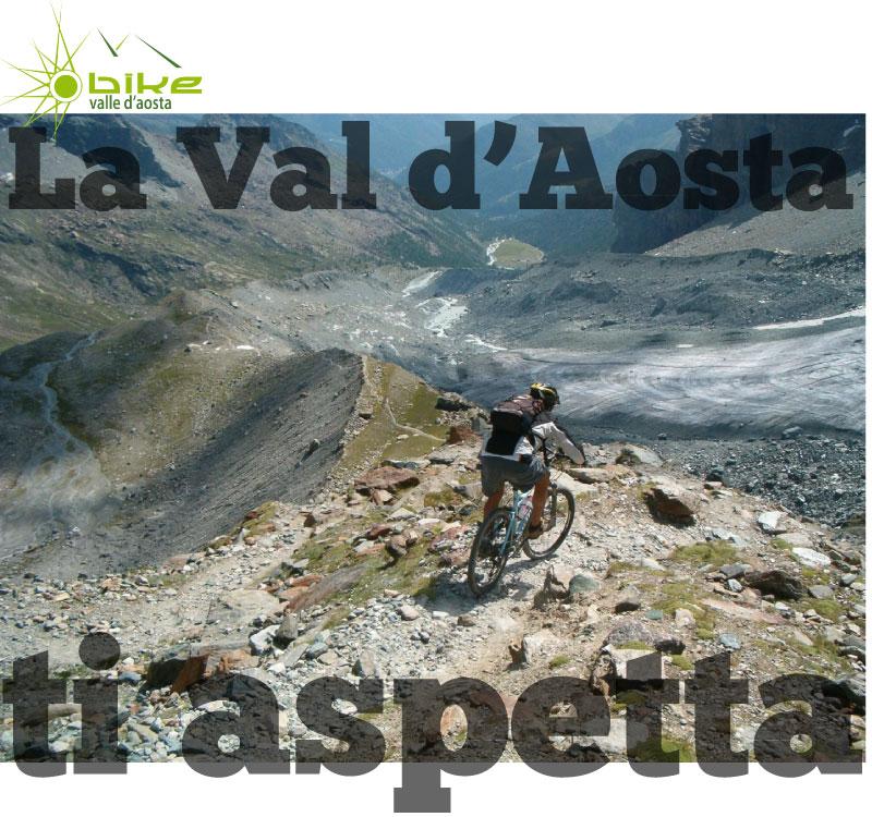 mountain bike aosta courmayeur cervinia