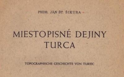 Knižnica hrdého Turčana 1. – Miestopisné dejiny Turca (1944)