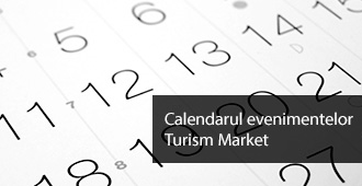 Calendarul evenimentelor Turism Market