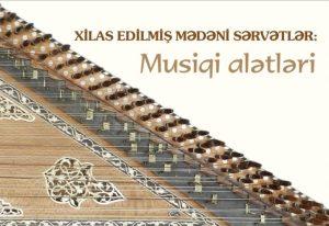 """""""Xilas edilmiş mədəni sərvətlər: Musiqi alətləri"""" elektron kataloqu"""