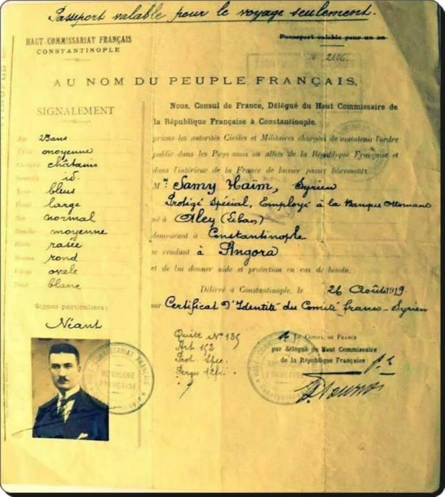 1919 yılında İstanbul'dan Ankara'ya gitmek için Fransızlardan alınan tek seferlik pasaport