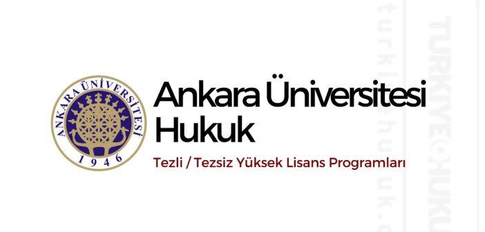 Ankara Üniversitesi Hukuk Yüksek Lisans Programları