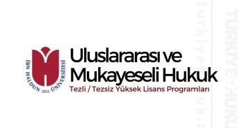 İbn Haldun Üniversitesi Uluslararası ve Mukayeseli Hukuk Yüksek Lisans Programı