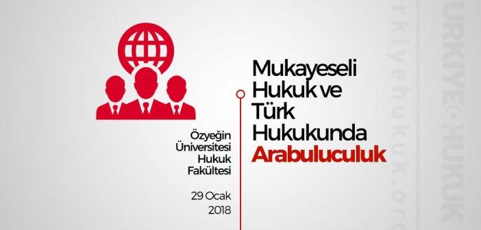 Sempozyum: Mukayeseli Hukuk ve Türk Hukukunda Arabuluculuk