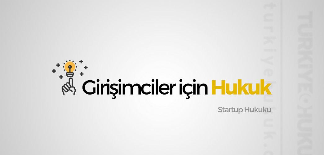 Söyleşi Girişimciler Için Hukuk Türkiye Hukuk