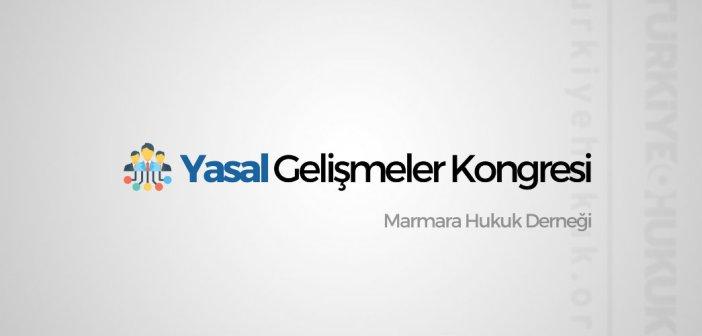 Yasal Gelişmeler Kongresi 2018 – Marmara Hukuk Derneği