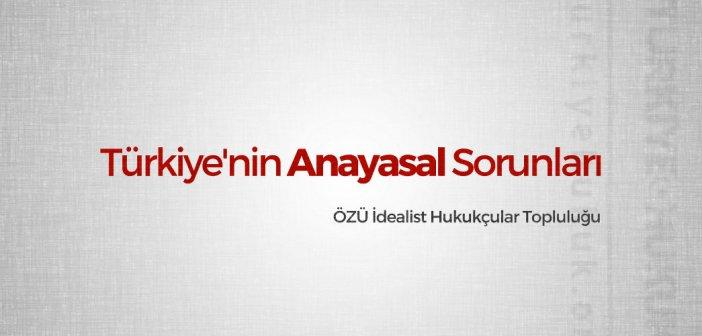 2. Anayasa Zirvesi: Türkiye'nin Anayasal Sorunları