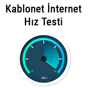 Kablonet İnternet Hız Testi