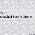 Slideshow : Unreached People Groups