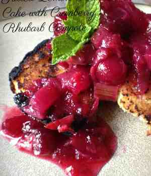 Grilled Lemon Pound Cake with Cranberry Rhubarb Compote